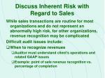 discuss inherent risk with regard to sales