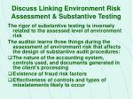 discuss linking environment risk assessment substantive testing