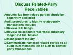 discuss related party receivables