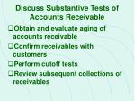 discuss substantive tests of accounts receivable