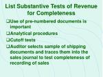 list substantive tests of revenue for completeness