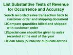 list substantive tests of revenue for occurrence and accuracy