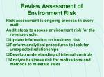 review assessment of environment risk