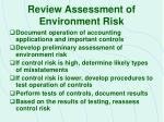 review assessment of environment risk11