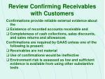 review confirming receivables with customers