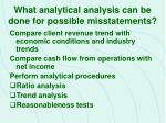 what analytical analysis can be done for possible misstatements