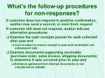 what s the follow up procedures for non responses