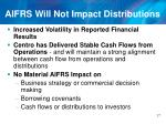 aifrs will not impact distributions