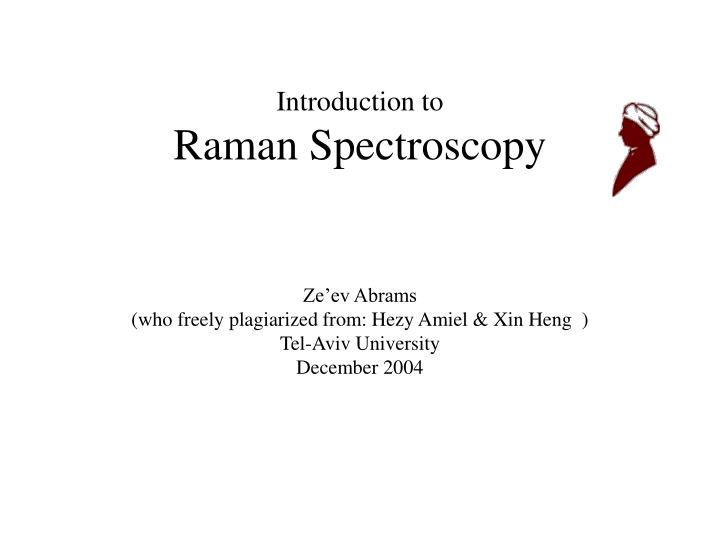 introduction to raman spectroscopy n.