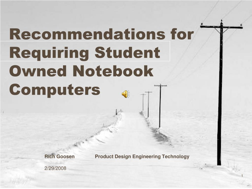 recommendations for requiring student owned notebook computers l.