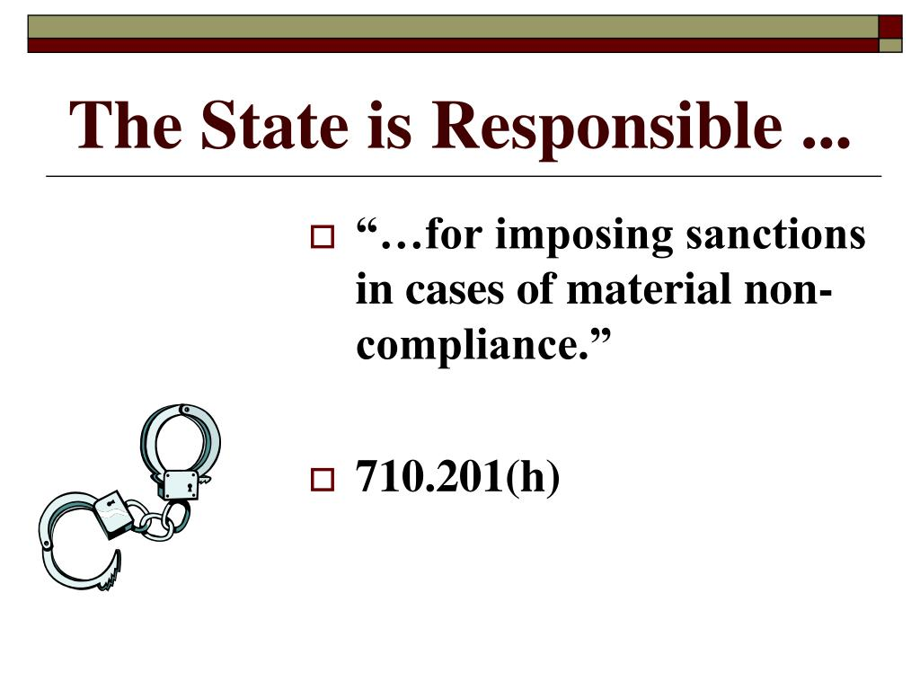 The State is Responsible ...