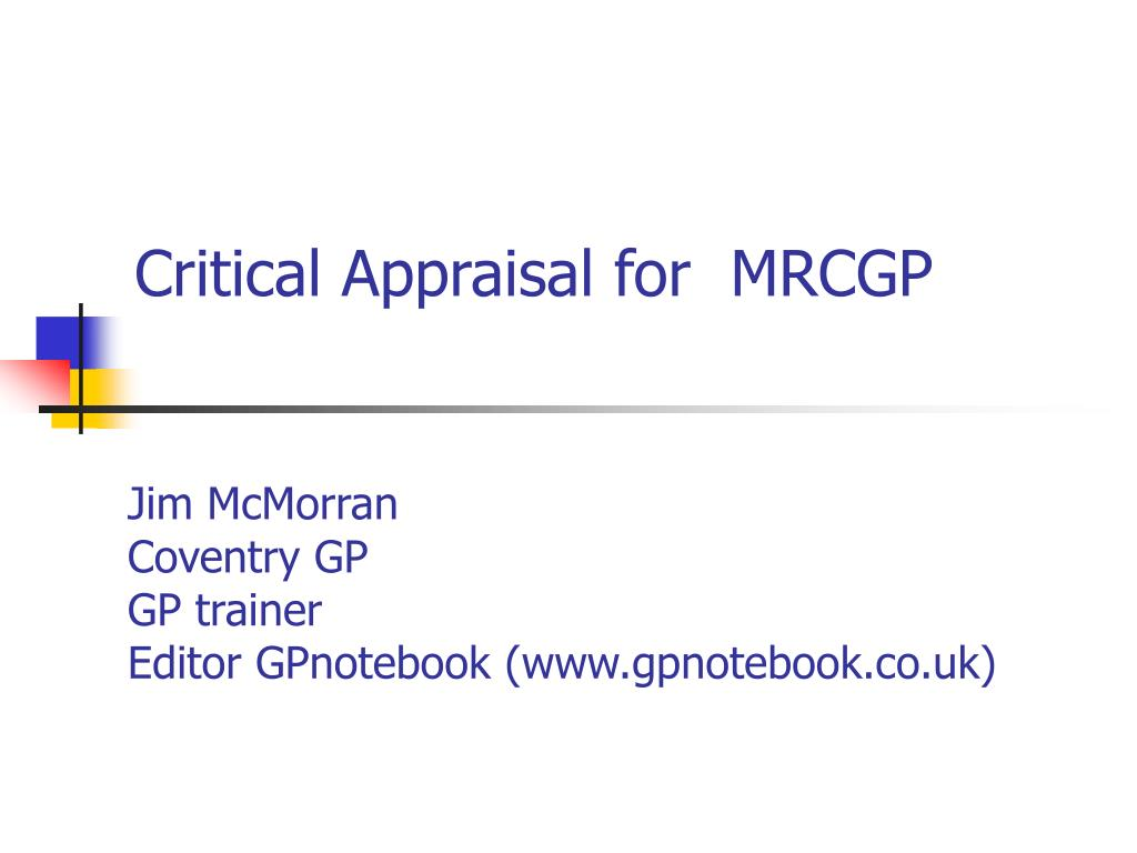 Critical Appraisal for  MRCGP