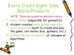 extra credit right side work products