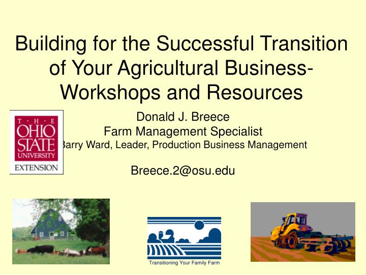Building for the successful transition of your agricultural business workshops and resources