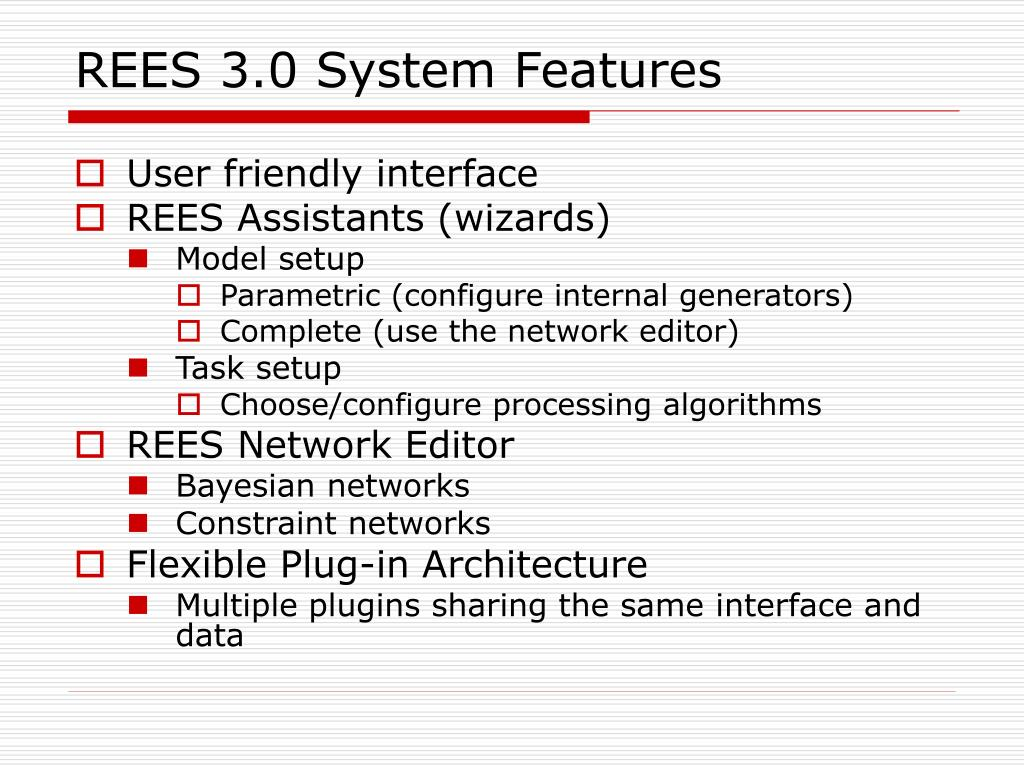 REES 3.0 System Features