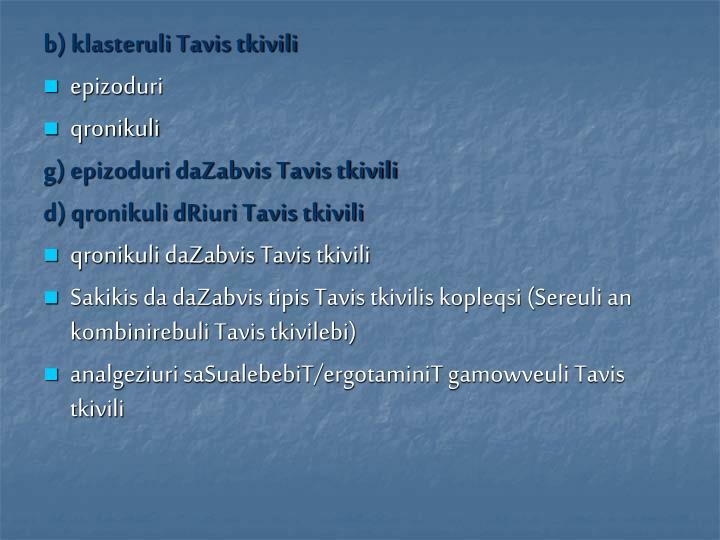 b) klasteruli Tavis tkivili