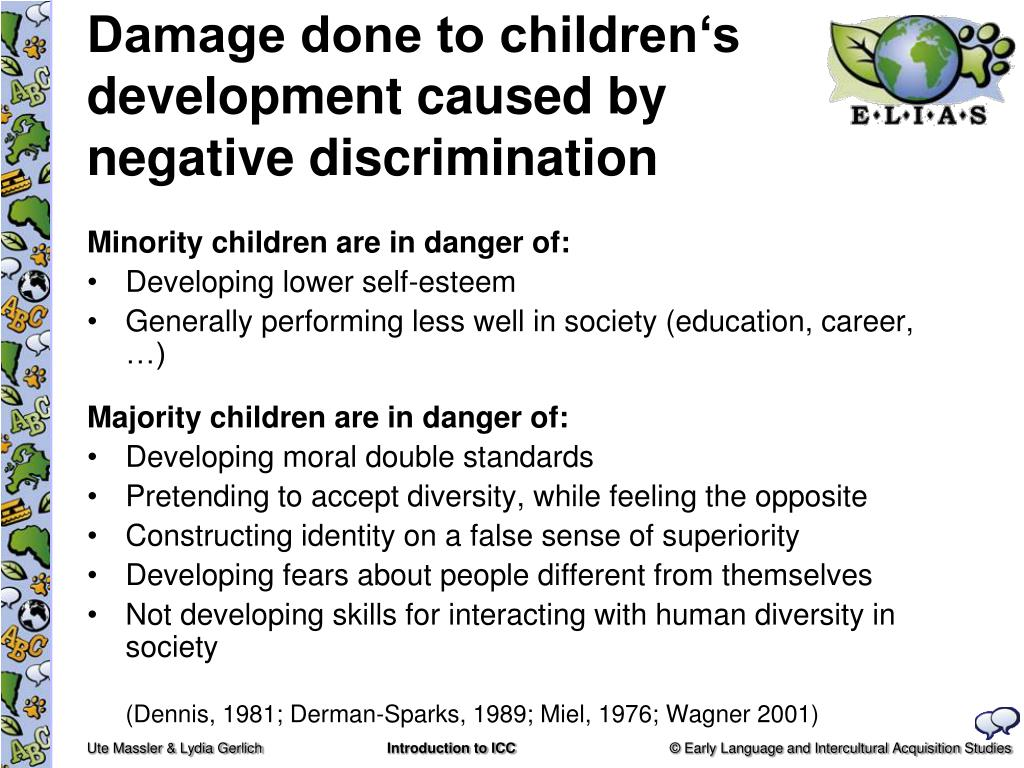 Damage done to children's development caused by