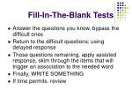 fill in the blank tests16