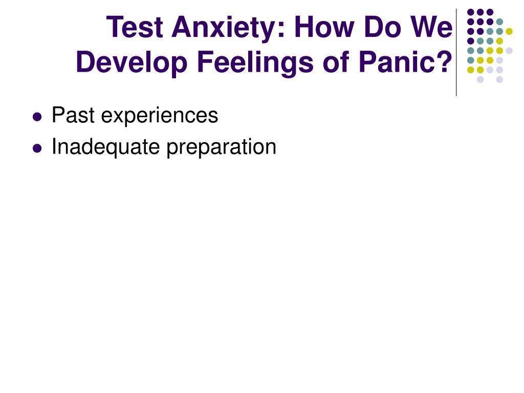 Test Anxiety: How Do We Develop Feelings of Panic?