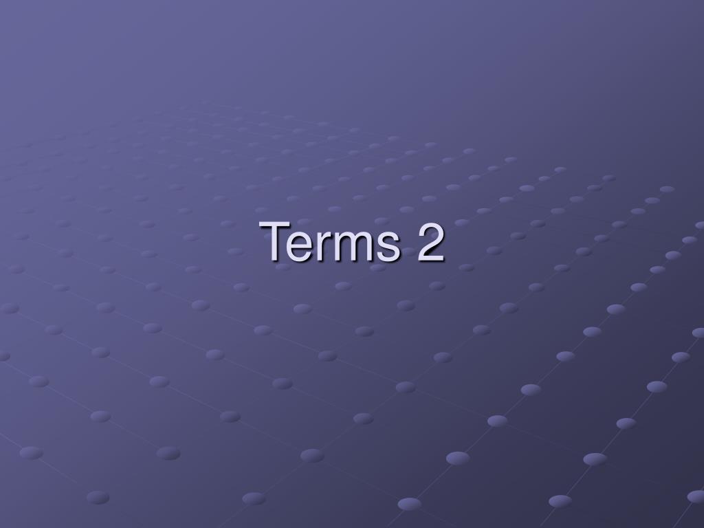 terms 2 l.