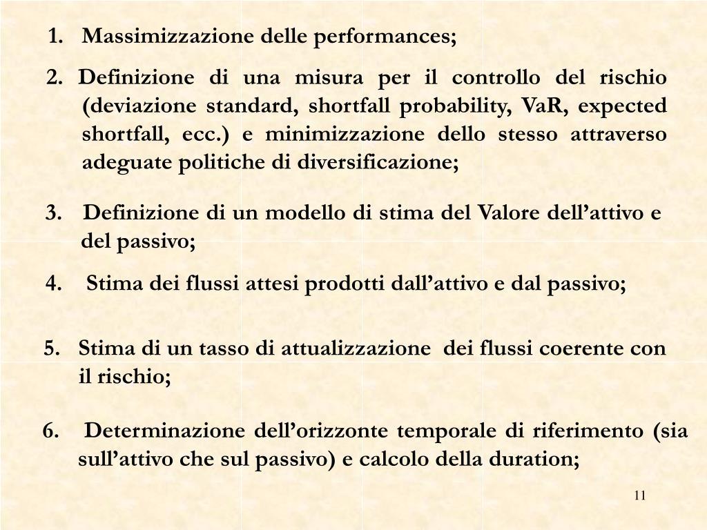 1.   Massimizzazione delle performances;