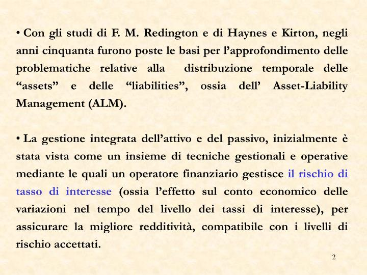 Con gli studi di F. M. Redington e di Haynes e Kirton, negli anni cinquanta furono poste le basi pe...