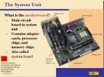 the system unit5