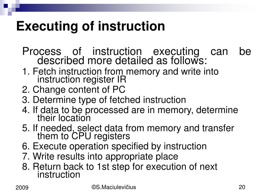 Executing of instruction