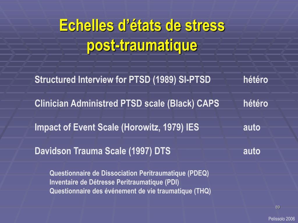 Echelles d'états de stress post-traumatique