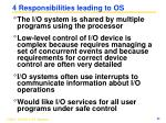 4 responsibilities leading to os
