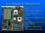 tyan thunder k7 motherboard