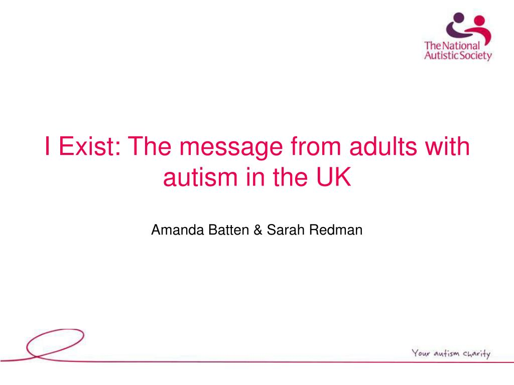 I Exist: The message from adults with autism in the UK