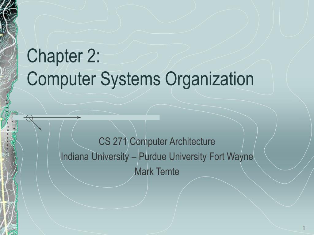chapter 2 computer systems organization l.