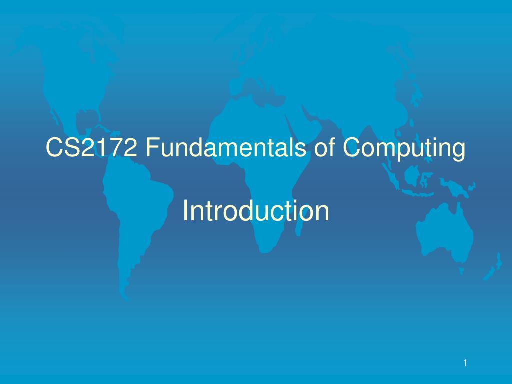 cs2172 fundamentals of computing introduction l.