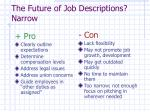 the future of job descriptions narrow