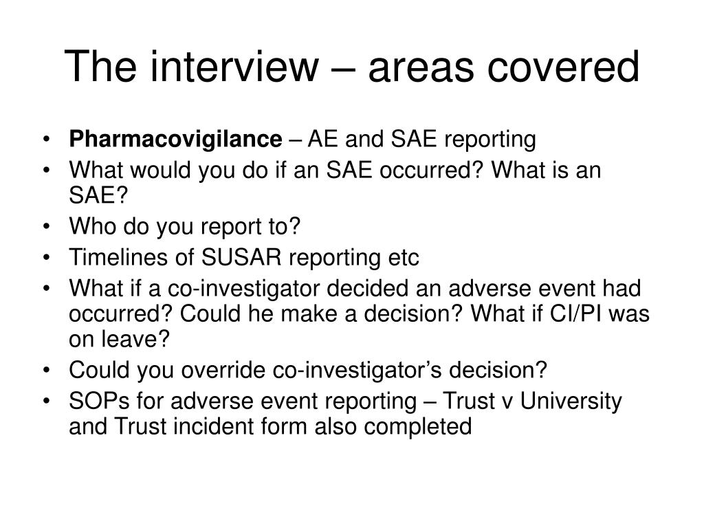 The interview – areas covered