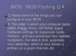 bios bios flashing q a