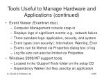 tools useful to manage hardware and applications continued