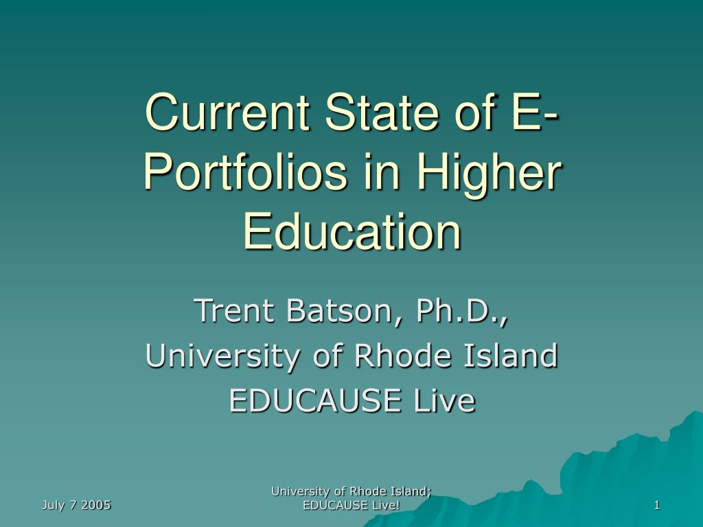 current state of e portfolios in higher education l.