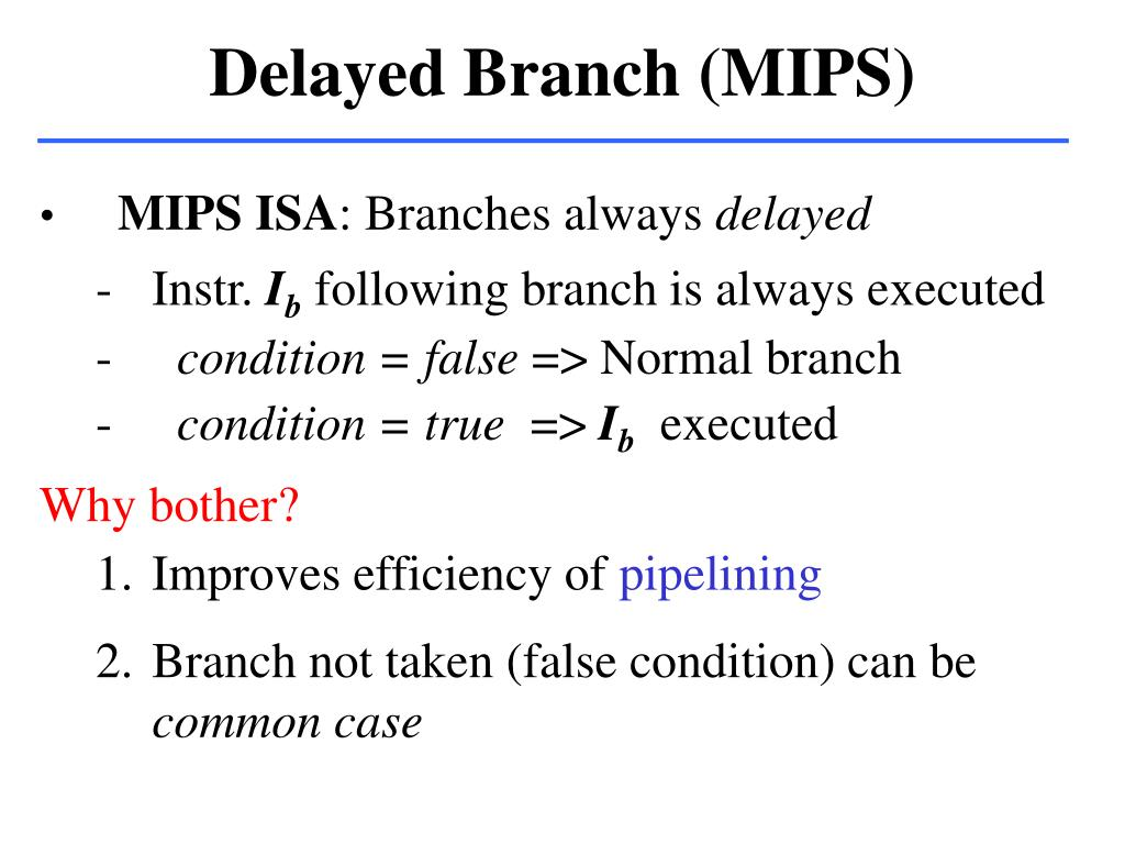Delayed Branch (MIPS)