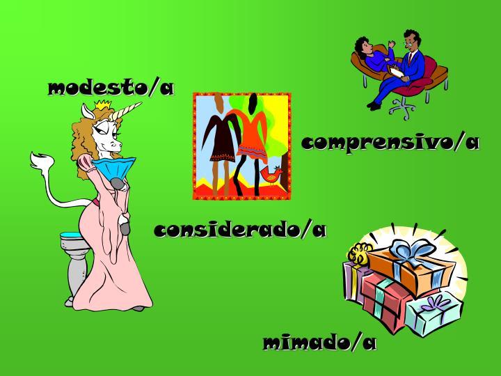Modesto/a