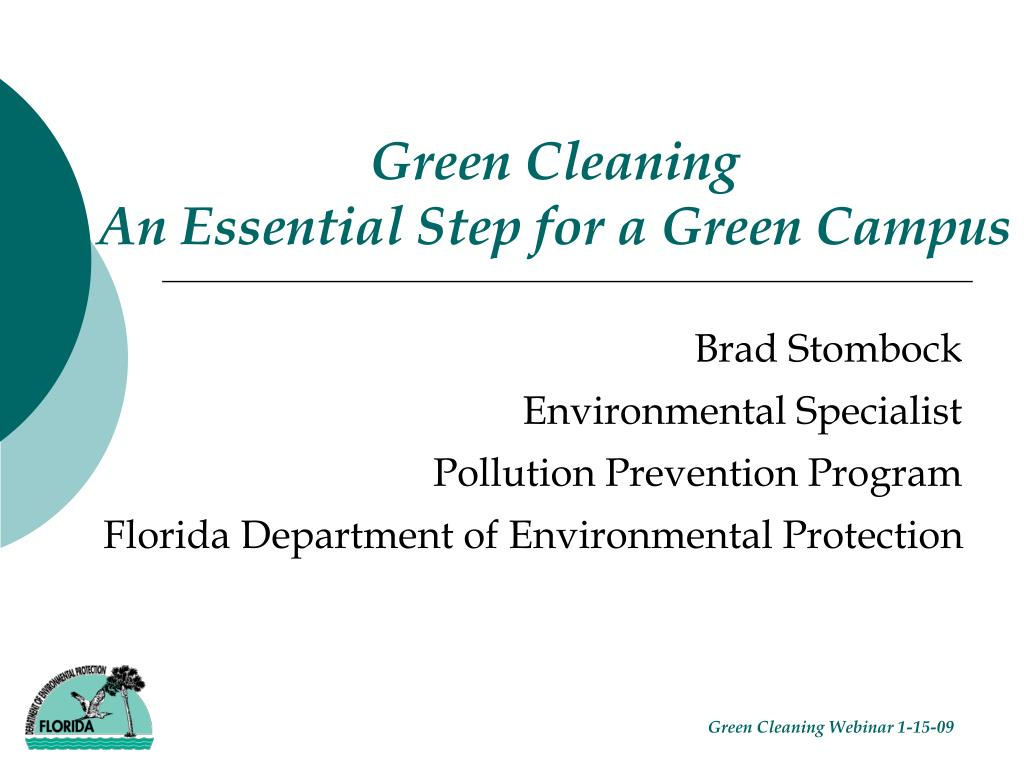 green cleaning an essential step for a green campus l.