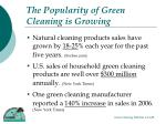 the popularity of green cleaning is growing