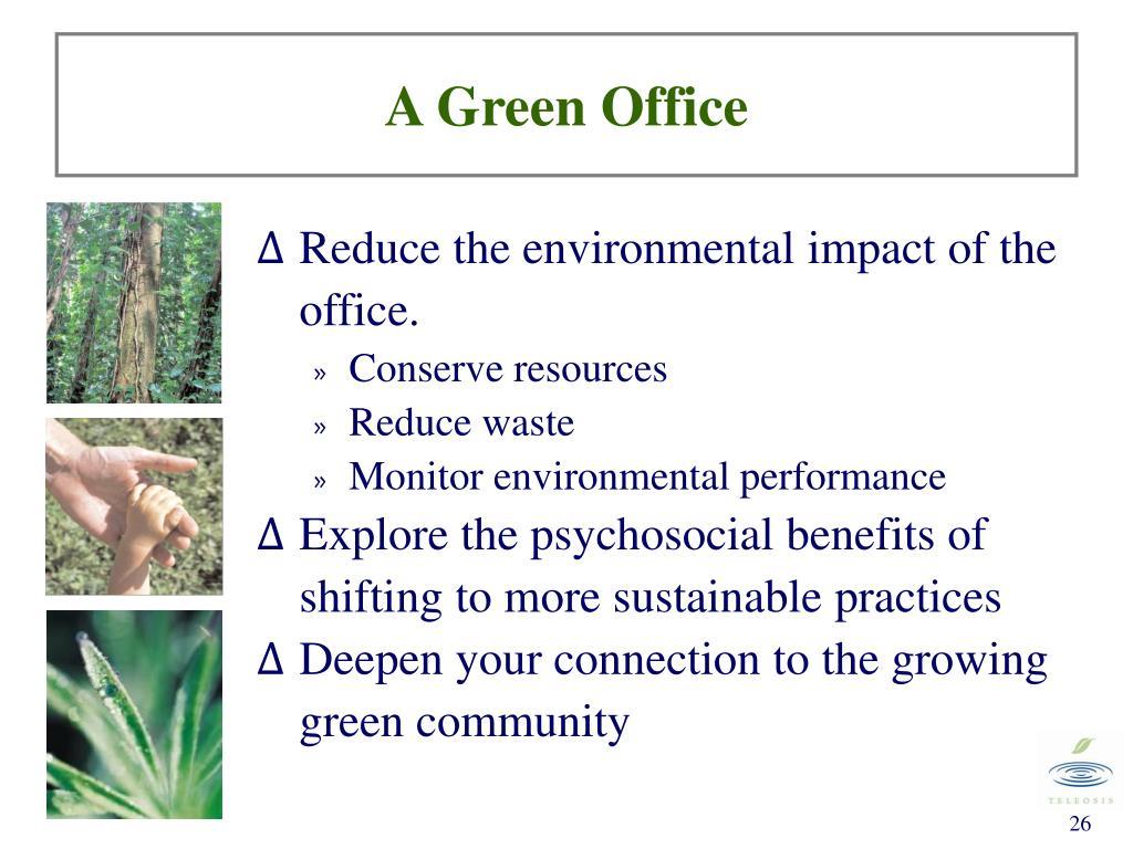 A Green Office