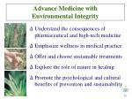 advance medicine with environmental integrity