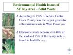 environmental health issues of sf bay area solid waste