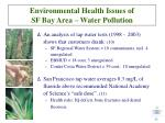 environmental health issues of sf bay area water pollution