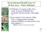 environmental health issues of sf bay area water pollution13
