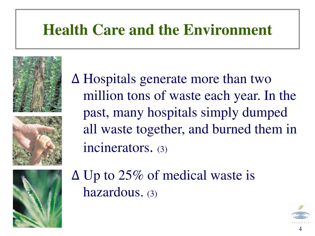 Health Care and the Environment