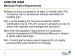 leed eb o m minimum project requirements